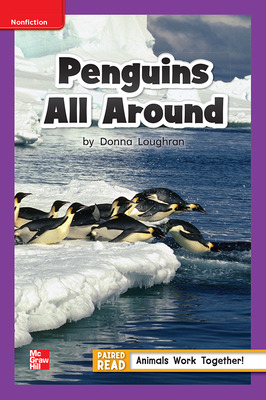 Reading Wonders Leveled Reader Penguins All Around: ELL Unit 4 Week 2 Grade 1