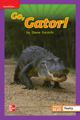 Reading Wonders Leveled Reader Go, Gator!: ELL Unit 4 Week 3 Grade 1