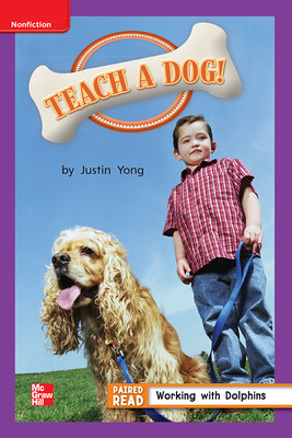 Reading Wonders Leveled Reader Teach a Dog!: ELL Unit 4 Week 5 Grade 1