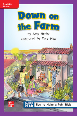 Reading Wonders Leveled Reader Down on the Farm: ELL Unit 5 Week 4 Grade 1