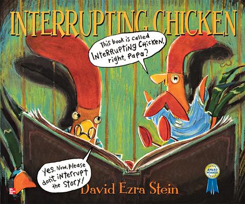 Reading Wonders Literature Big Book: Interrupting Chicken Grade 1