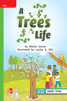 Reading Wonders Leveled Reader A Tree's Life: Beyond Unit 3 Week 2 Grade 1
