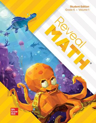 Reveal Math Student Edition, Grade K, Volume 1