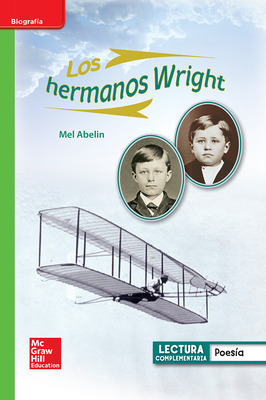Lectura Maravillas Leveled Reader Los hermanos Wright: Beyond Unit 5 Week 3 Grade 1