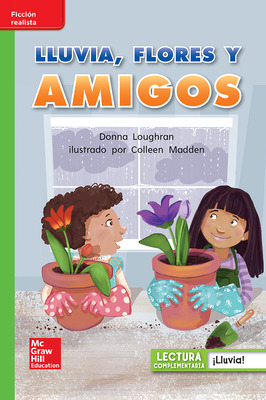 Lectura Maravillas Leveled Reader Lluvia, flores y amigos: Beyond Unit 6 Week 3 Grade 1
