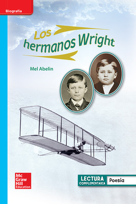 Lectura Maravillas Leveled Reader Los hermanos Wright: On-Level Unit 5 Week 3 Grade 1