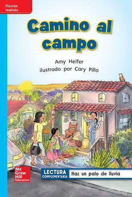 Lectura Maravillas Leveled Reader Camino al campo: On-Level Unit 5 Week 4 Grade 1