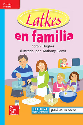 Lectura Maravillas Leveled Reader Latkes en familia: On-Level Unit 6 Week 4 Grade 1