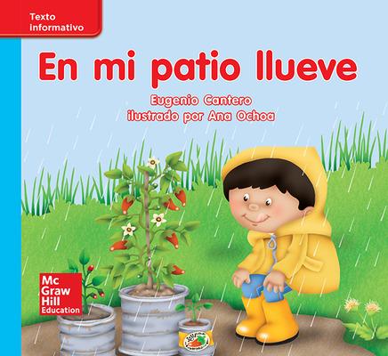 Lectura Maravillas Leveled Reader En mi patio llueve: On-Level Unit 5 Week 2 Grade K