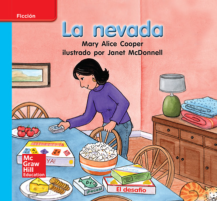 Lectura Maravillas Leveled Reader La nevada: On-Level Unit 6 Week 3 Grade K