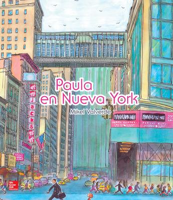 Lectura Maravillas Literature Big Book: Paula in New York Grade 1