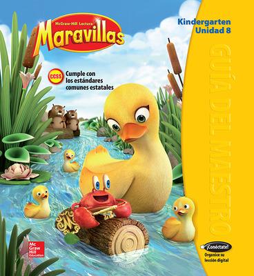 Lectura Maravillas, Grade K, Teachers Edition Volume 8