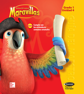Lectura Maravillas, Grade 1, Teacher's Edition Volume 4