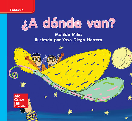 Lectura Maravillas Leveled Reader ¿A dónde van?: On-Level Unit 8 Week 3 Grade K