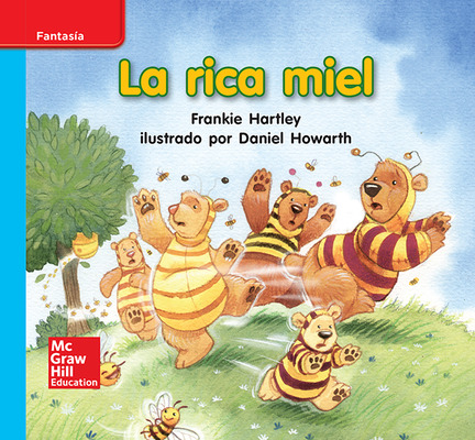 Lectura Maravillas Leveled Reader La rica miel: On-Level Unit 10 Week 1 Grade K