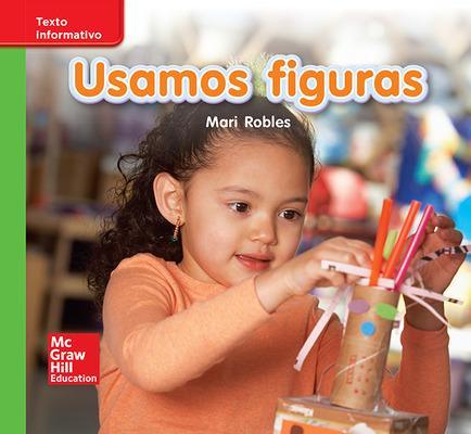 Lectura Maravillas Leveled Reader Usamos figuras: Beyond Unit 2 Week 2 Grade K