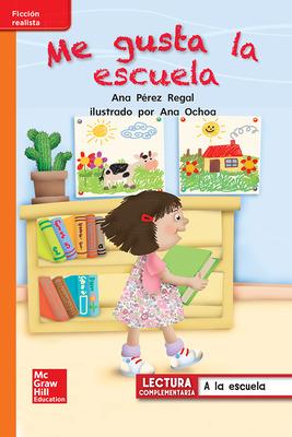 Lectura Maravillas Leveled Reader Me gusta la escuela: Approaching Unit 1 Week 1 Grade 1