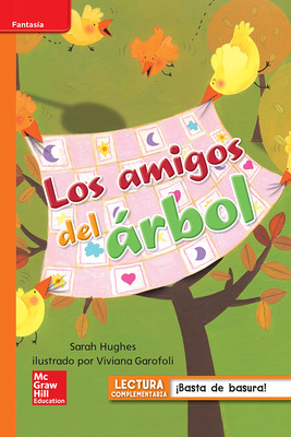 Lectura Maravillas Leveled Reader Los amigos del árbol: Approaching Unit 2 Week 4 Grade 1