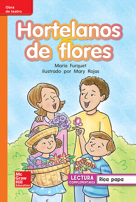 Lectura Maravillas Leveled Reader Hortelanos de flores: Approaching Unit 3 Week 2 Grade 1