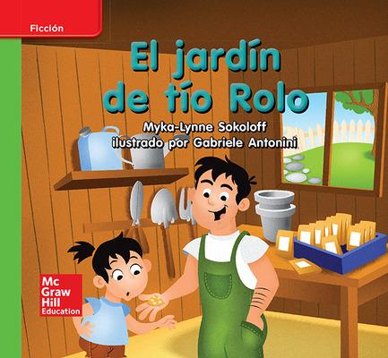 Lectura Maravillas Leveled Reader El jardín de tío Rolo: Beyond Unit 5 Week 1 Grade K