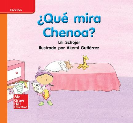 Lectura Maravillas Leveled Reader ¿Qué mira Chenoa?: Approaching Unit 6 Week 1 Grade K