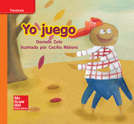 Lectura Maravillas Leveled Reader Yo juego: Approaching Unit 6 Week 2 Grade K