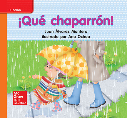 Lectura Maravillas Leveled Reader ¡Qué chaparrón!: Approaching Unit 6 Week 3 Grade K