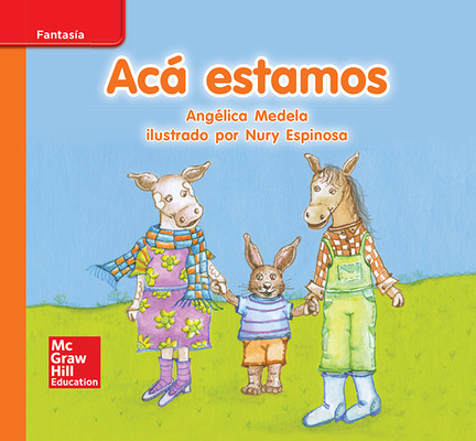 Lectura Maravillas Leveled Reader Acá estamos: Approaching Unit 7 Week 3 Grade K