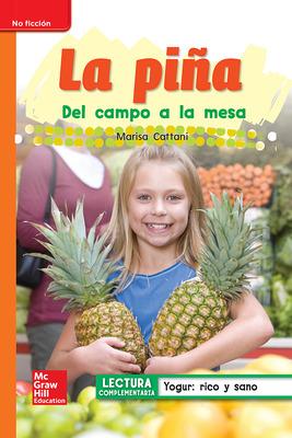 Lectura Maravillas Leveled Reader La piña: Approaching Unit 3 Week 5 Grade 1