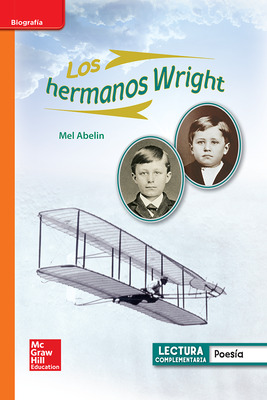 Lectura Maravillas Leveled Reader Los hermanos Wright: Approaching Unit 5 Week 3 Grade 1