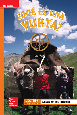 Lectura Maravillas Leveled Reader ¿Qué es una yurta?: Approaching Unit 5 Week 5 Grade 1