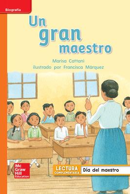 Lectura Maravillas Leveled Reader Un gran maestro: Approaching Unit 6 Week 1 Grade 1