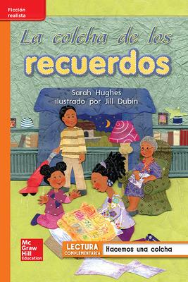 Lectura Maravillas Leveled Reader La colcha de los recuerdos: Approaching Unit 6 Week 4 Grade 1