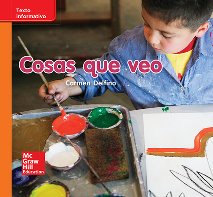 Lectura Maravillas Leveled Reader Cosas que veo: Approaching Unit 2 Week 1 Grade K
