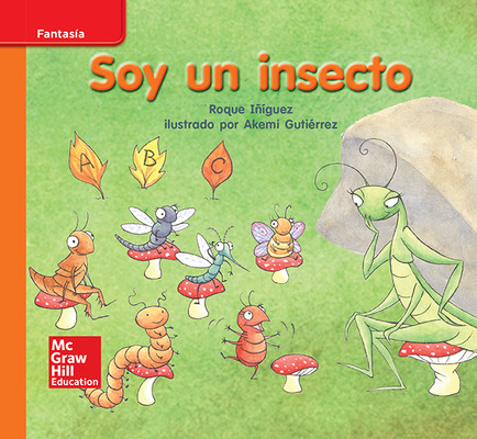 Lectura Maravillas Leveled Reader Soy un insecto: Approaching Unit 2 Week 3 Grade K