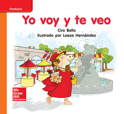Lectura Maravillas Leveled Reader Yo voy y te veo: Approaching Unit 3 Week 3 Grade K