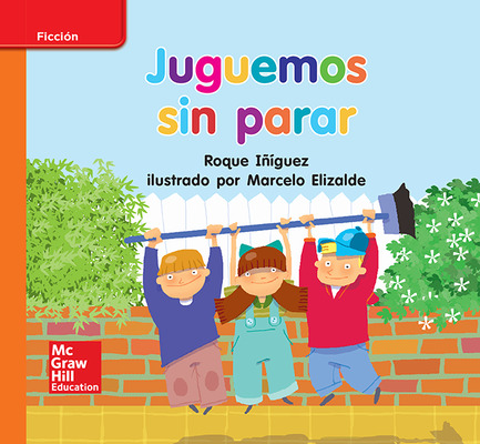 Lectura Maravillas Leveled Reader Juguemos sin parar: Approaching Unit 10 Week 2 Grade K