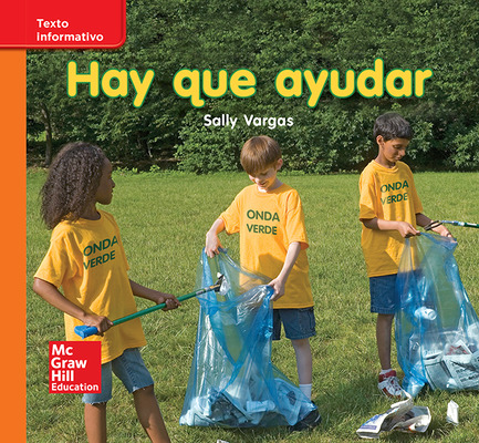Lectura Maravillas Leveled Reader Hay que ayudar: Approaching Unit 10 Week 3 Grade K