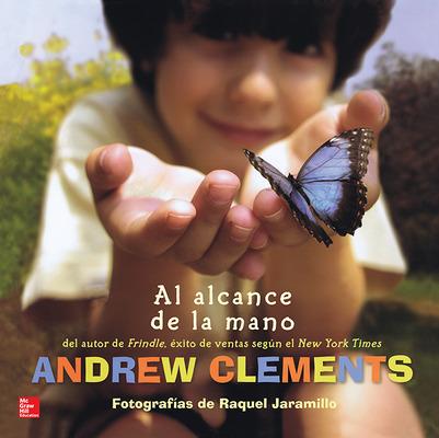 Lectura Maravillas Literature Big Book: Al alcance de la mano Grade K