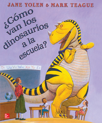 Lectura Maravillas Literature Big Book:  ¿Cómo van los dinosaurios a la escuela? Grade K