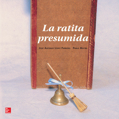 Lectura Maravillas Literature Big Book: La ratita presumida Grade K