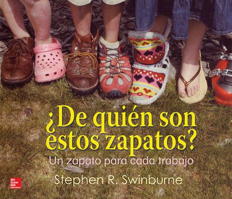 Lectura Maravillas Literature Big Book: ¿De quién son estos zapatos? Grade K
