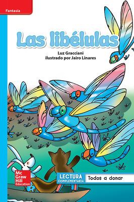 Lectura Maravillas Leveled Reader Las libélulas: On-Level Unit 2 Week 4 Grade 1