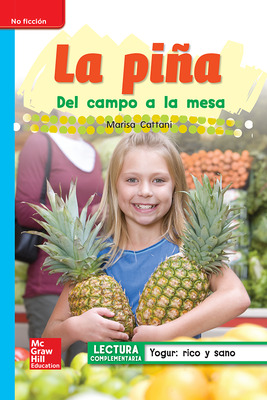 Lectura Maravillas Leveled Reader La piña: On-Level Unit 3 Week 5 Grade 1