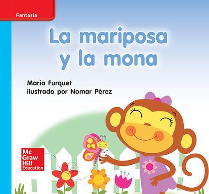 Lectura Maravillas Leveled Reader La mariposa y la mona: On-Level Unit 1 Week 1 Grade K