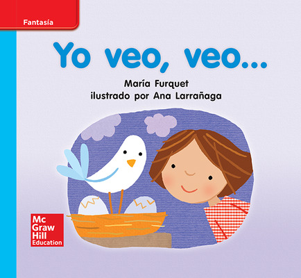 Lectura Maravillas Leveled Reader Yo veo, veo: On-Level Unit 1 Week 2 Grade K