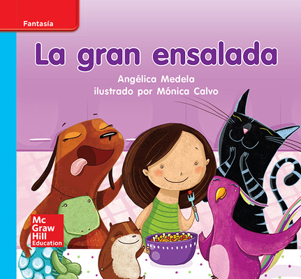 Lectura Maravillas Leveled Reader La gran ensalada: On-Level Unit 3 Week 1 Grade K