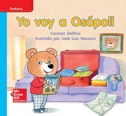 Lectura Maravillas Leveled Reader Yo voy a Osópoli: On-Level Unit 3 Week 3 Grade K