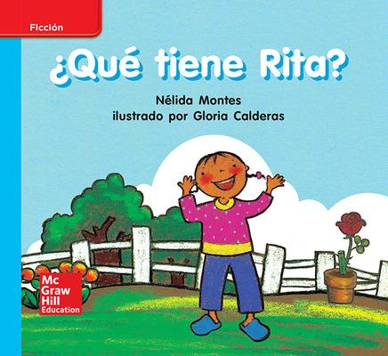 Lectura Maravillas Leveled Reader ¿Qué tiene Rita?: On-Level Unit 5 Week 1 Grade K