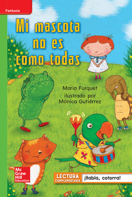 Lectura Maravillas Leveled Reader Mi mascota no es como todas: Beyond Unit 1 Week 3 Grade 1